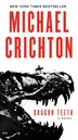 Dragon Teeth: A Novel by Michael Crichton