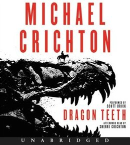 Book Dragon Teeth Cd: A Novel by Michael Crichton