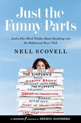 Book Just The Funny Parts: My 30 Years On The Hollywood Jungle Gym by Nell Scovell