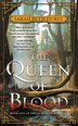The Queen Of Blood: Book One Of The Queens Of Renthia by Sarah Durst