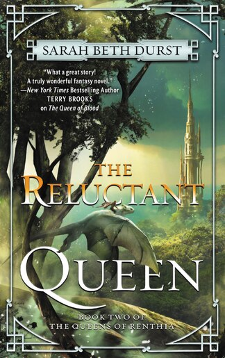 The Reluctant Queen: Book Two Of The Queens Of Renthia de Sarah Beth Durst