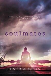 Soulmates: A Novel