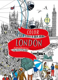 Color London: Twenty Views to Color in by Hand