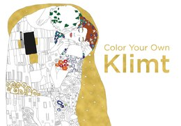 Book Color Your Own Klimt by The Belvedere