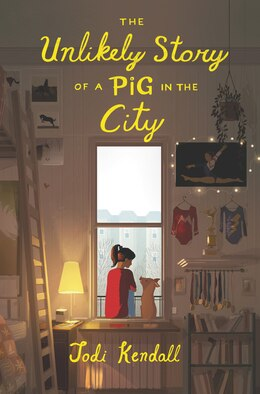 Book The Unlikely Story Of A Pig In The City by Jodi Kendall