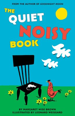 Book The Quiet Noisy Book Board Book by Margaret Wise Brown