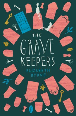 Book The Grave Keepers by Elizabeth Byrne