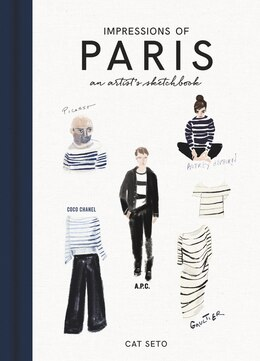 Book Impressions Of Paris: An Artist's Sketchbook by Cat Seto