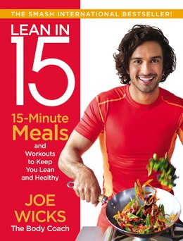 Book Lean in 15: 15-Minute Meals and Workouts to Keep You Lean and Healthy by Joe Wicks
