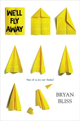 Book We'll Fly Away by Bryan Bliss