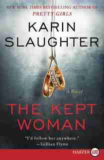 The Kept Woman: A Novel by Karin Slaughter