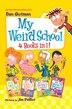 My Weird School 4 Books in 1!: Books 1-4 by Dan Gutman