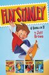 Flat Stanley 4 Books in 1!: Flat Stanley, His Original Adventure; Stanley, Flat Again!; Stanley in Space; Stanley and the Magic by Jeff Brown