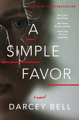 Book A Simple Favor: A Novel by Darcey Bell