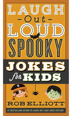 Book Laugh-Out-Loud Spooky Jokes for Kids by Rob Elliott