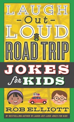 Book Laugh-out-loud Road Trip Jokes For Kids by Rob Elliott