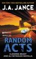 Random Acts: A Joanna Brady and Ali Reynolds Novella by J. A Jance