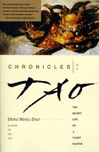 Chronicles Of Tao: The Secret Life Of A Taoist Master