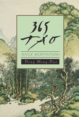 Book 365 Tao: Daily Meditations by Ming-Dao Deng