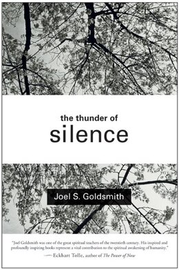 Book The Thunder Of Silence by Joel S. Goldsmith