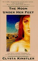 Book The Moon Under Her Feet by Clysta Kinstler
