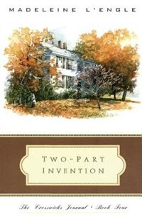 Book Two-part Invention: The Story Of A Marriage by Madeleine L'engle