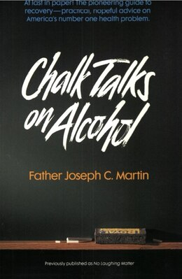 Book Chalk Talks On Alcohol by Joseph C. Martin