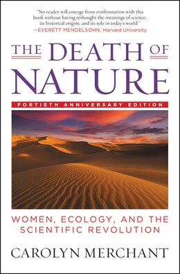 Book The Death Of Nature: Women, Ecology, and the Scientific Revolution by Carolyn Merchant