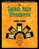 Book The Sacred Path Workbook: New Teachings And Tools To Illuminate Your Personal Journey by Jamie Sams