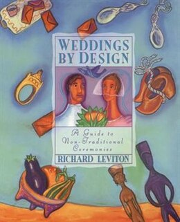 Book Weddings by Design by Richard Leviton