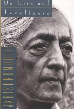 Book On Love And Loneliness by Jiddu Krishnamurti