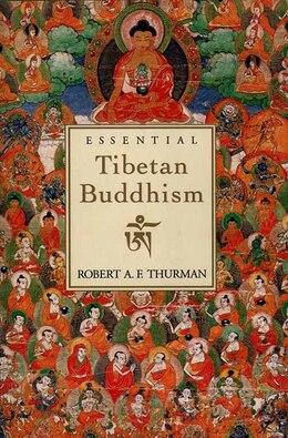 Book Essential Tibetan Buddhism by Robert A. Thurman