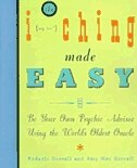 Book I Ching Made Easy: Be Your Own Psychic Advisor Using the World's Oldest Oracle by Amy M. Sorrell