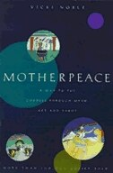 Book Motherpeace: A Way To The Goddess Through Myth, Art, And Tarot by Vicki Noble