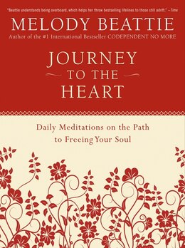 Book Journey To The Heart: Daily Meditations on the Path to Freeing Your Soul by Melody Beattie