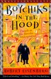 Boychiks In The Hood: Travels In The Hasidic Underground by Robert Eisenberg