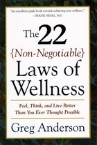The 22 Non-negotiable Laws Of Wellness: Take Your Health Into Your Own Hands To Feel, Think, And…