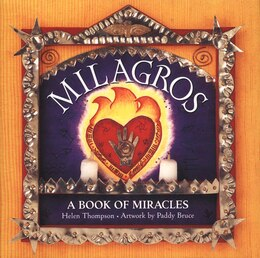 Book MILAGROS: A Book Of Miracles by Helen Thompson