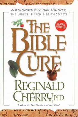 Book The Bible Cure by Reginald Cherry