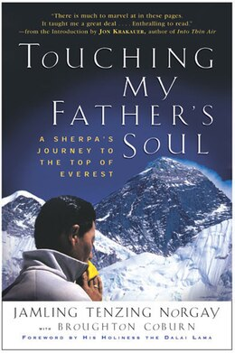 Book Touching My Father's Soul: A Sherpa's Journey to the Top of Everest by Jamling T. Norgay