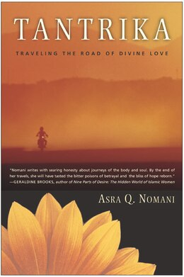 Book Tantrika: Traveling the Road of Divine Love by Asra Nomani