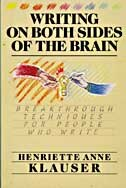 Book Writing On Both Sides Of The Brain: Breakthrough Techniques For People Who Write by Henriette A. Klauser