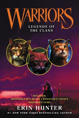 Book Warriors: Legends Of The Clans by Erin Hunter