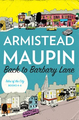 Book Back to Barbary Lane: Tales of the City Books 4-6 by Armistead Maupin