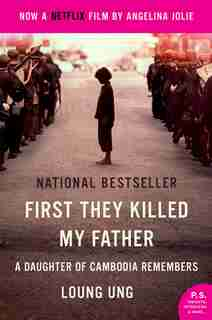 First They Killed My Father Movie Tie-in: A Daughter of Cambodia Remembers by Loung Ung
