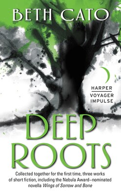 Book Deep Roots by Beth Cato