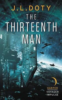 Book The Thirteenth Man by J.l. Doty