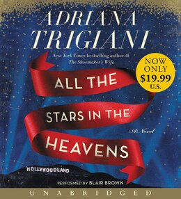 Book All the Stars in the Heavens Low Price CD: A Novel by Adriana Trigiani