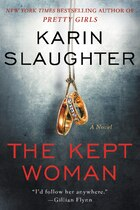 Book The Kept Woman: A Novel by Karin Slaughter