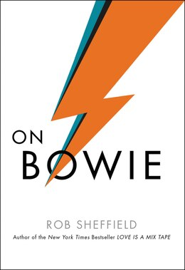 Book On Bowie by Rob Sheffield